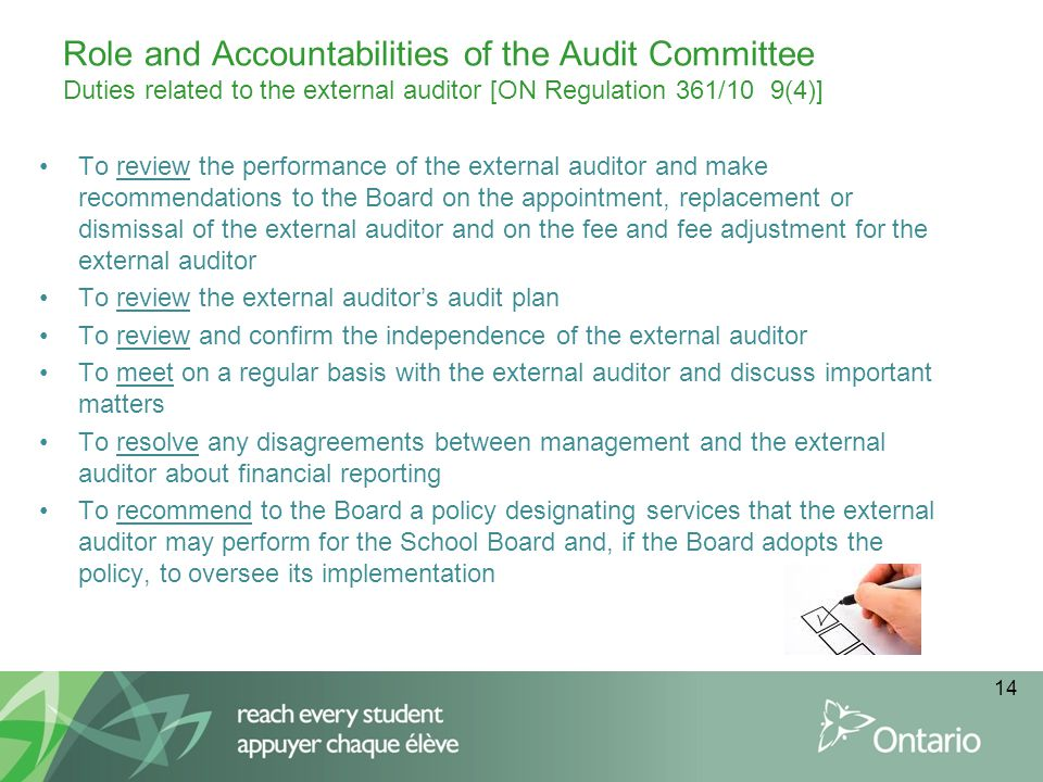 Role and Accountabilities of the Audit Committee Duties related to the external auditor [ON Regulation 361/10 9(4)]